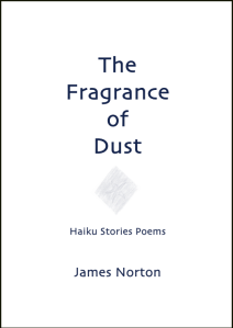 The Fragrance of Dust